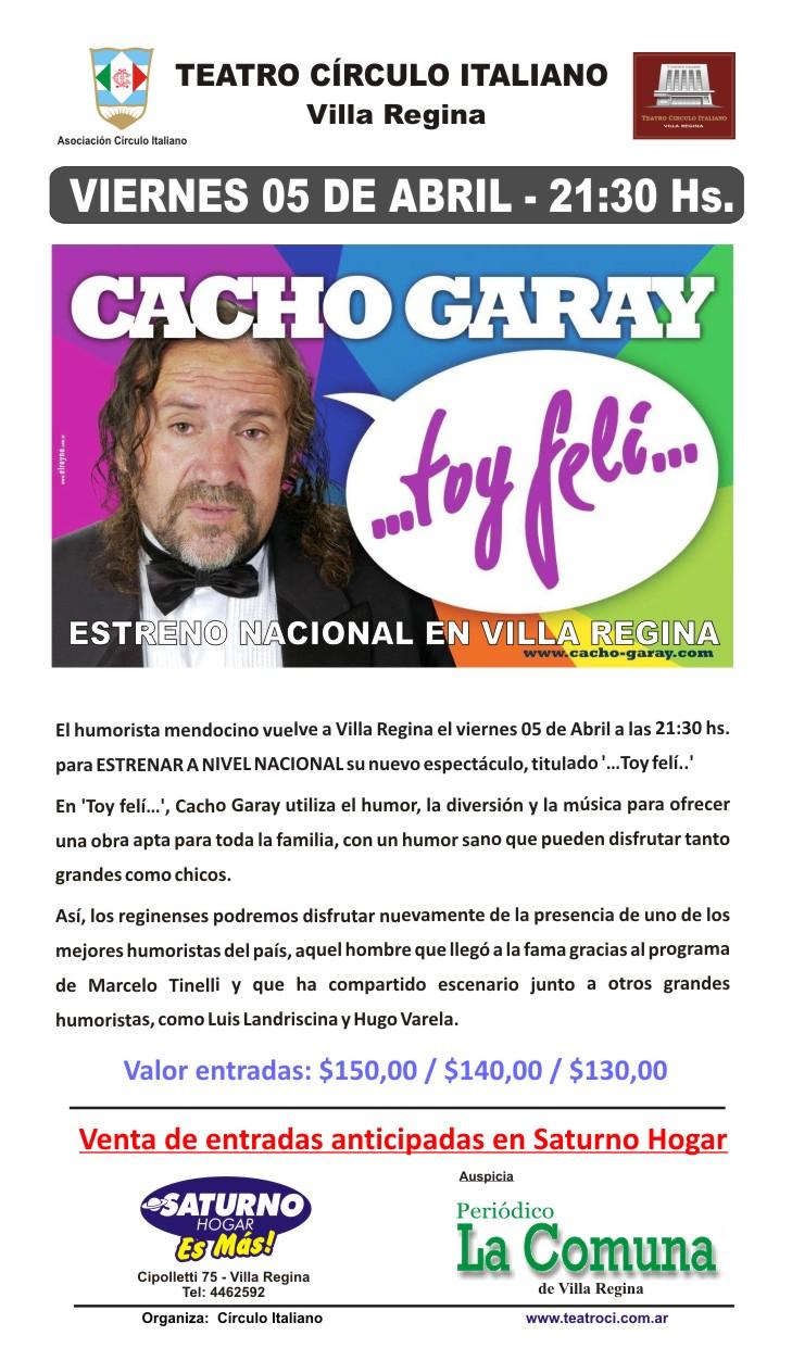 Cacho Garay - Viernes 05 de Abril