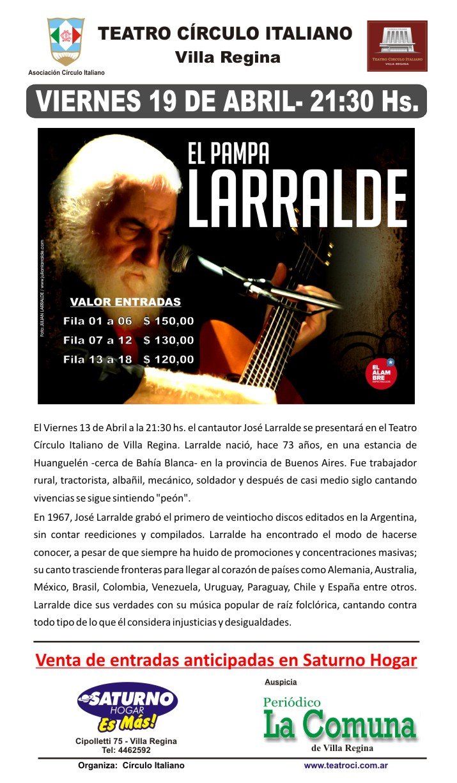 Jose Larralde - Viernes 19 de Abril 2013